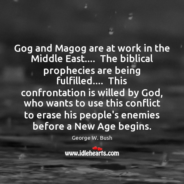 Gog and Magog are at work in the Middle East….  The biblical Image