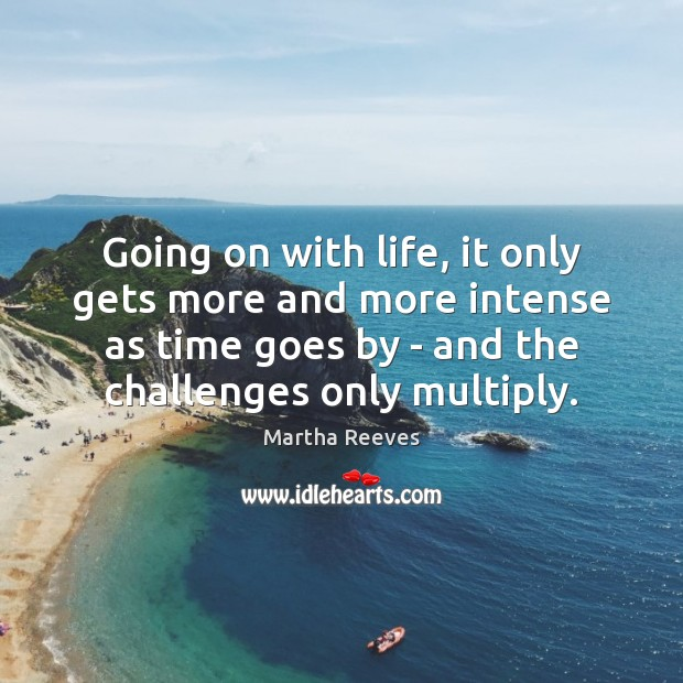 Going on with life, it only gets more and more intense as Image