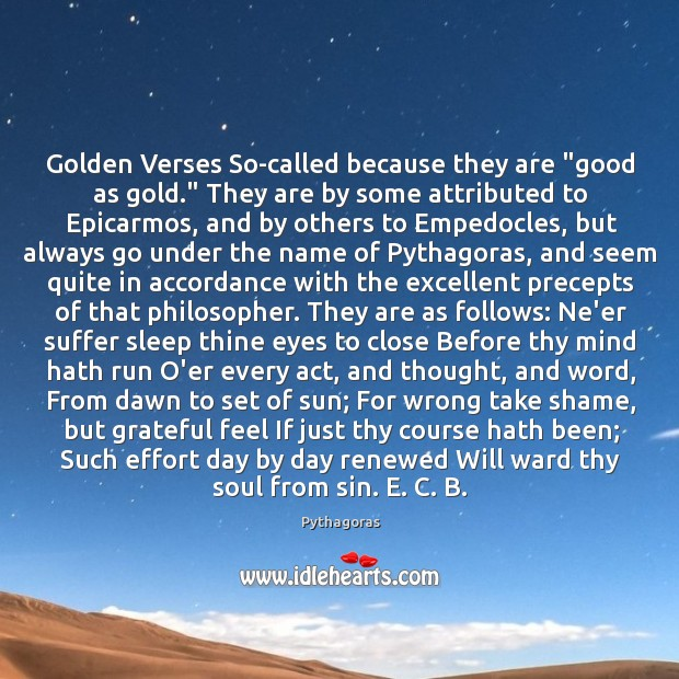 """Image, Golden Verses So-called because they are """"good as gold."""" They are by"""