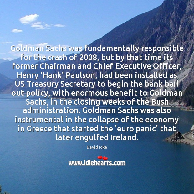 Image, Goldman Sachs was fundamentally responsible for the crash of 2008, but by that
