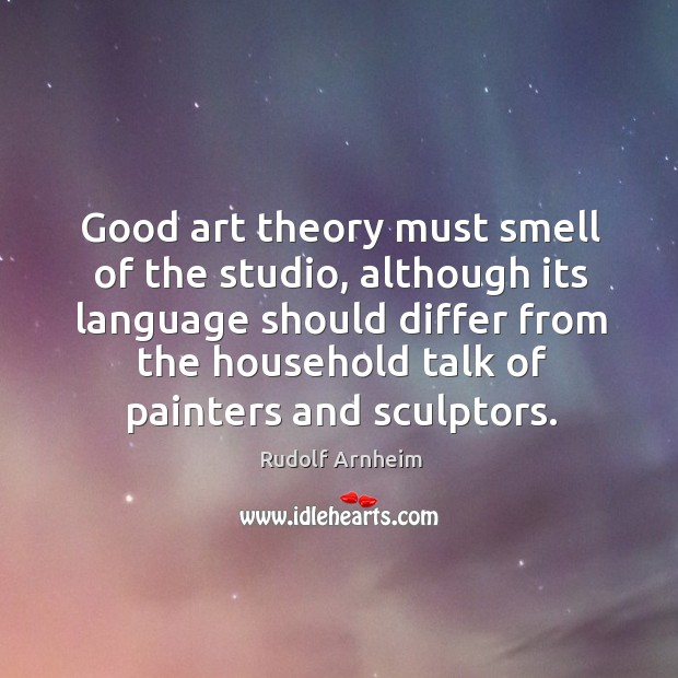 Good art theory must smell of the studio Image