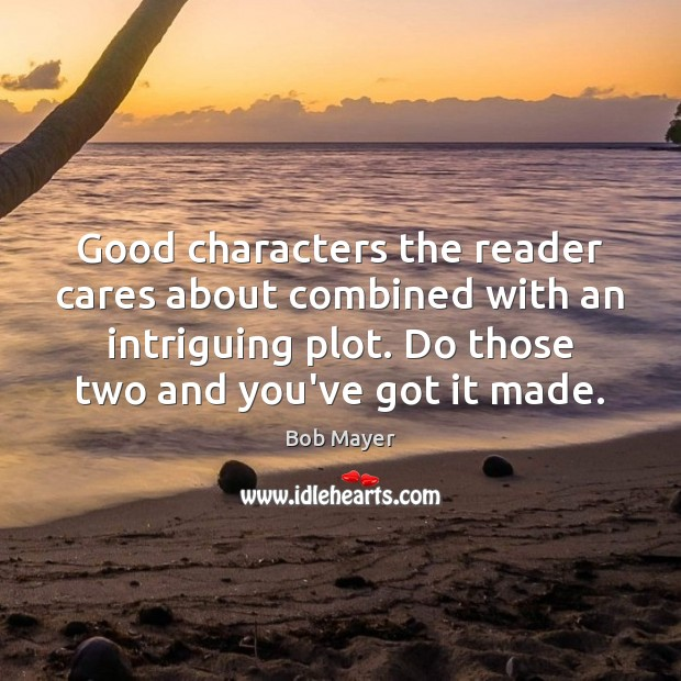 Image, Good characters the reader cares about combined with an intriguing plot. Do