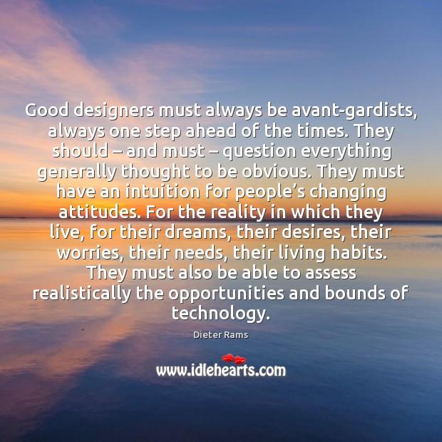 Image, Good designers must always be avant-gardists, always one step ahead of the