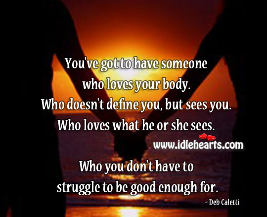 You don't have to struggle to be good enough Image