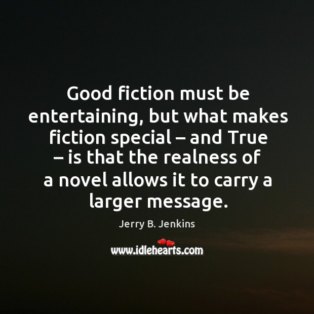 Good fiction must be entertaining, but what makes fiction special Image
