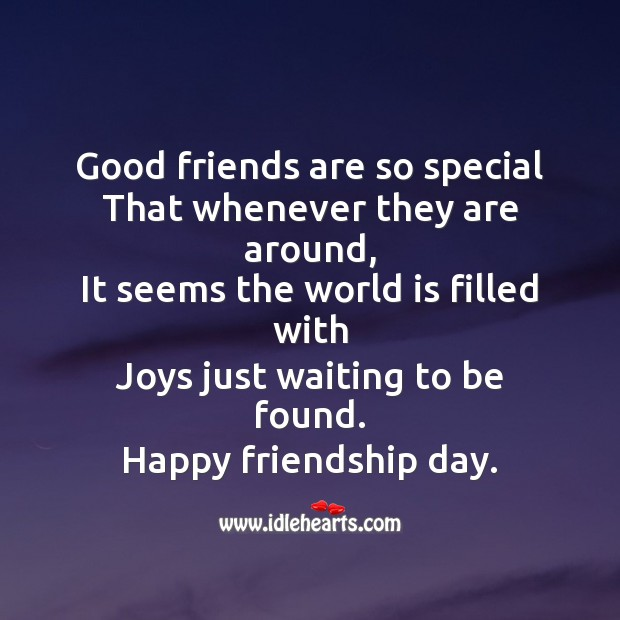 Good friends are so special Friendship Day Messages Image