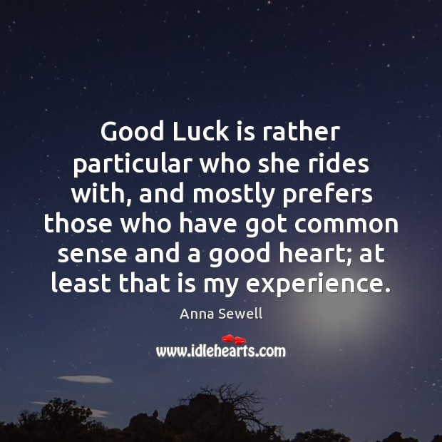 Image, Good Luck is rather particular who she rides with, and mostly prefers
