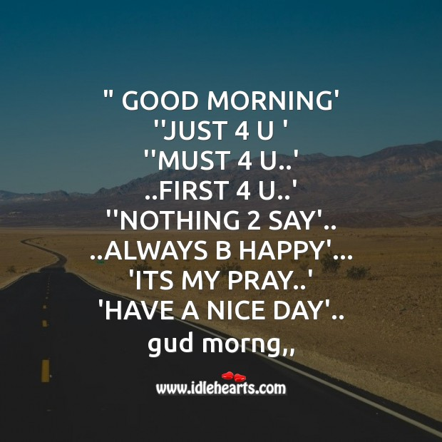 "Good morning' ""just 4 u Good Morning Messages Image"