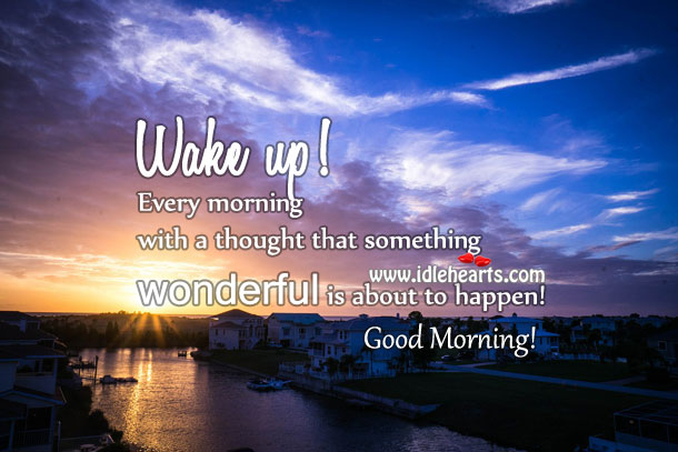 Wake up every morning with a positive attitude. Image