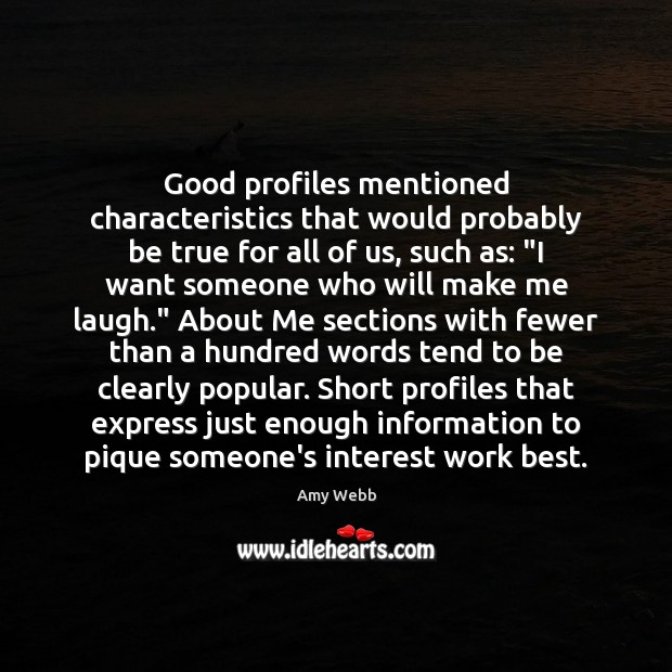 Good profiles mentioned characteristics that would probably be true for all of Image