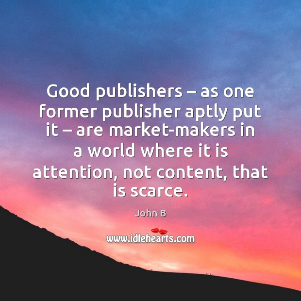 Image, Good publishers – as one former publisher aptly put it – are market-makers in