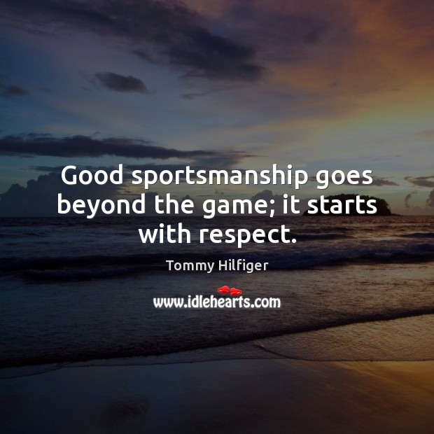 Good sportsmanship goes beyond the game; it starts with respect. Image