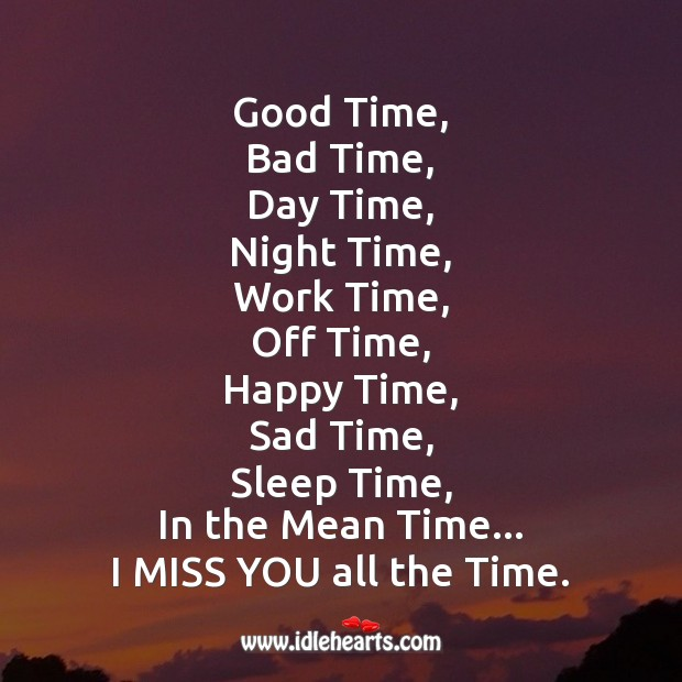 Good time, bad time, day time Image