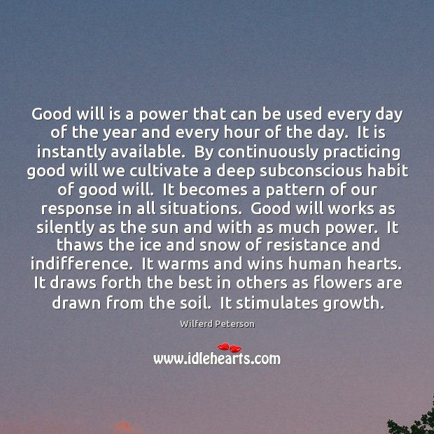 Image, Good will is a power that can be used every day of