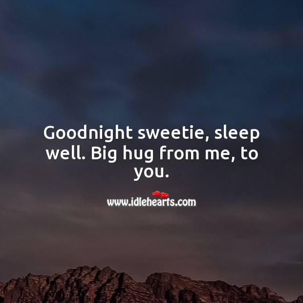Goodnight sweetie, sleep well. Good Night Quotes for Her Image