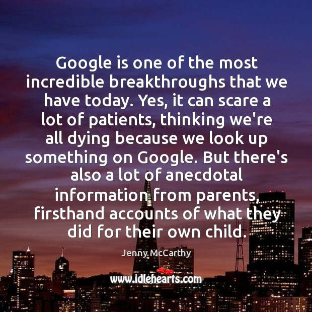 Image, Google is one of the most incredible breakthroughs that we have today.