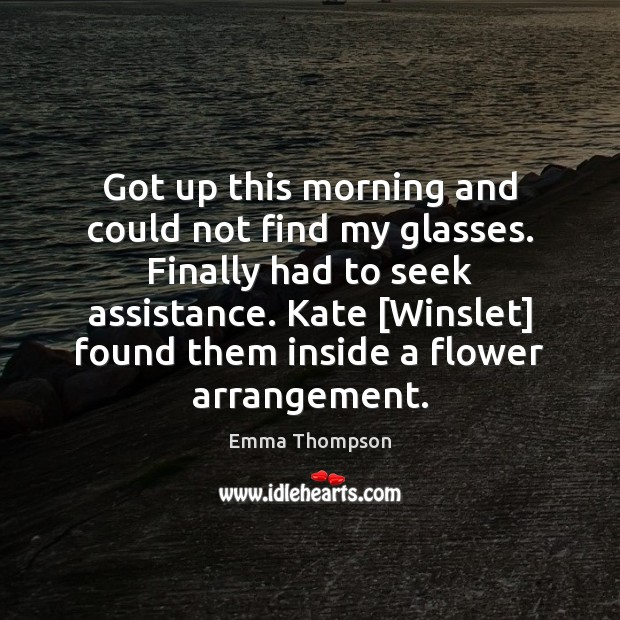 Image, Got up this morning and could not find my glasses. Finally had