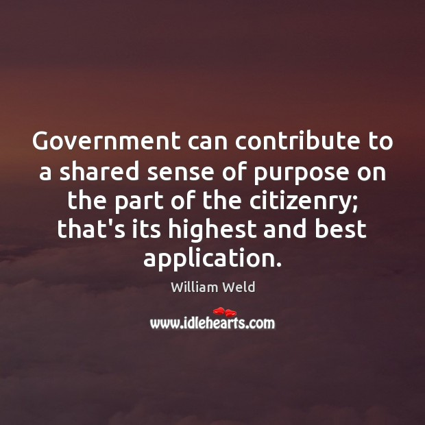 Government can contribute to a shared sense of purpose on the part Image