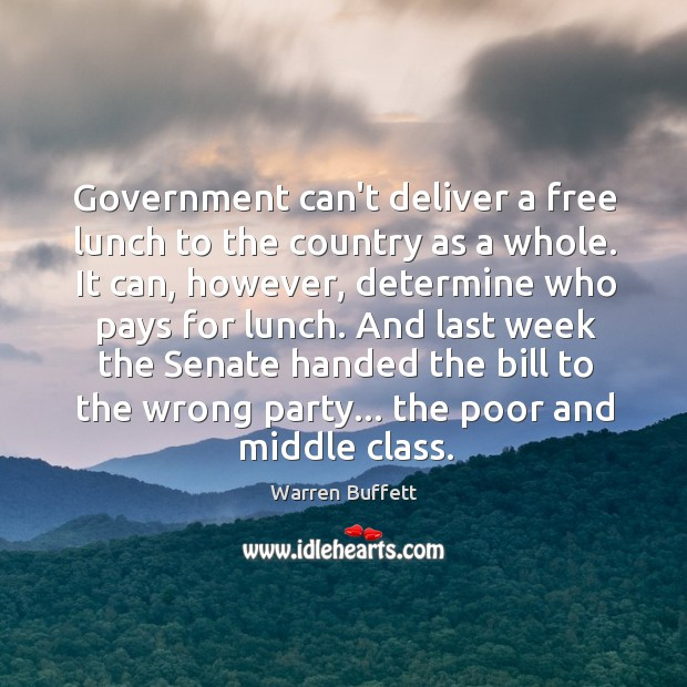 Government can't deliver a free lunch to the country as a whole. Image