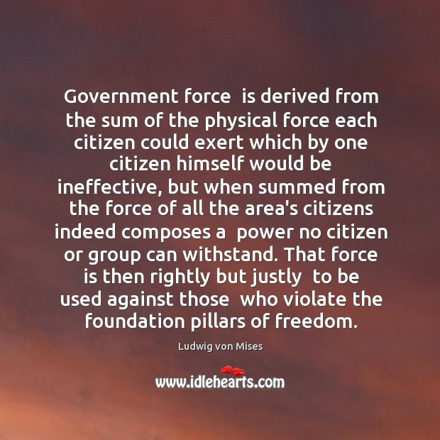 Government force  is derived from the sum of the physical force each Image