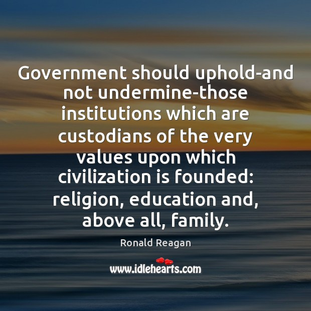 Image, Government should uphold-and not undermine-those institutions which are custodians of the very