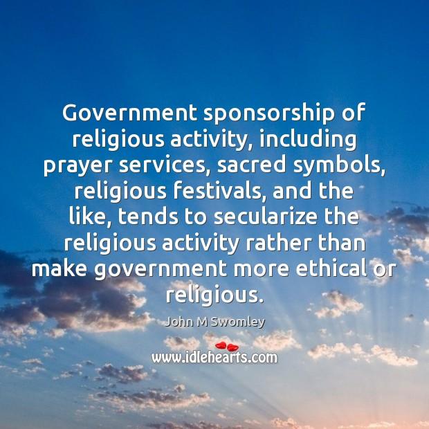 Government sponsorship of religious activity, including prayer services, sacred symbols, religious festivals, Image