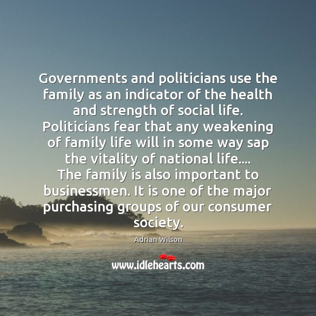 Image, Governments and politicians use the family as an indicator of the health