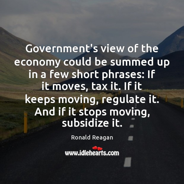 Government's view of the economy could be summed up in a few Image