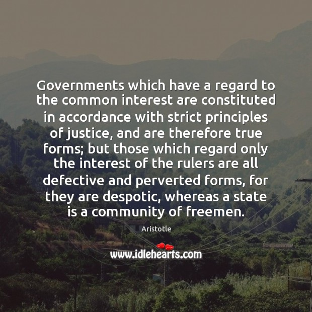 Image, Governments which have a regard to the common interest are constituted in