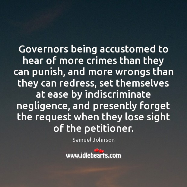 Image, Governors being accustomed to hear of more crimes than they can punish,