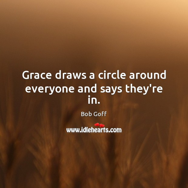 Grace draws a circle around everyone and says they're in. Image