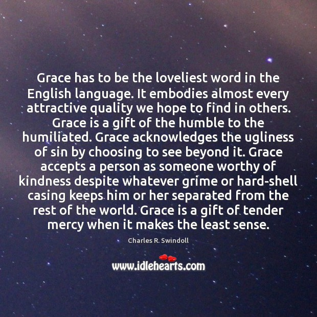 Image, Grace has to be the loveliest word in the English language. It