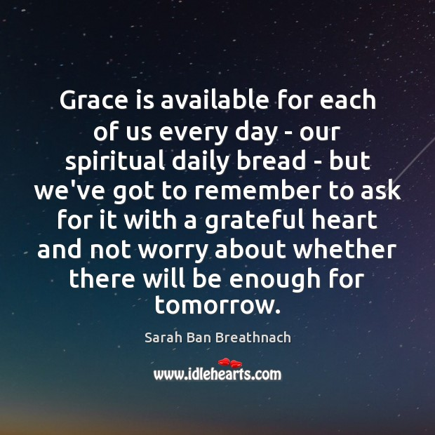 Grace is available for each of us every day – our spiritual Image