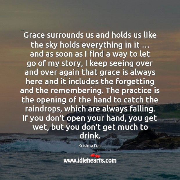 Grace surrounds us and holds us like the sky holds everything in Image