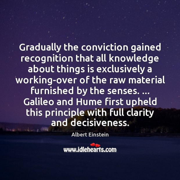 Image, Gradually the conviction gained recognition that all knowledge about things is exclusively