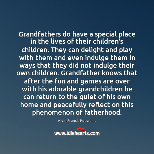 Image, Grandfathers do have a special place in the lives of their children's