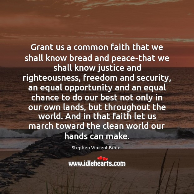 Grant us a common faith that we shall know bread and peace-that Image
