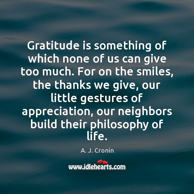 Image, Gratitude is something of which none of us can give too much.