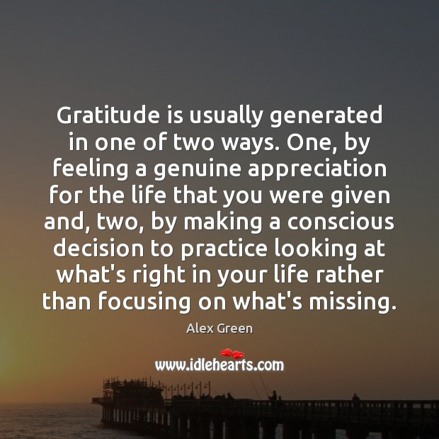 Image, Gratitude is usually generated in one of two ways. One, by feeling