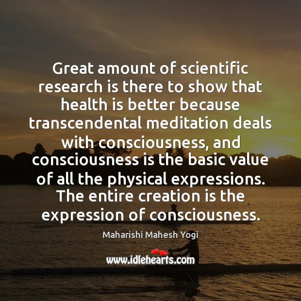 Great amount of scientific research is there to show that health is Image