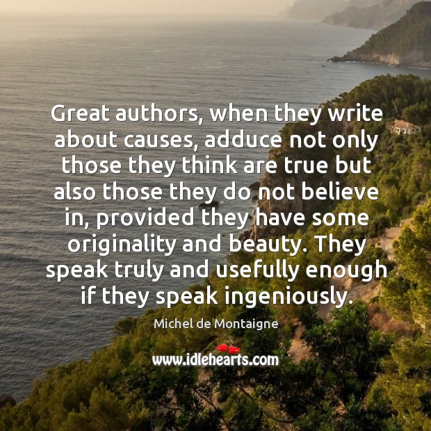 Image, Great authors, when they write about causes, adduce not only those they
