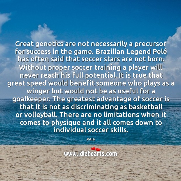 Image, Great genetics are not necessarily a precursor for success in the game.