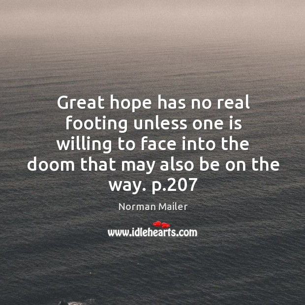Great hope has no real footing unless one is willing to face Image