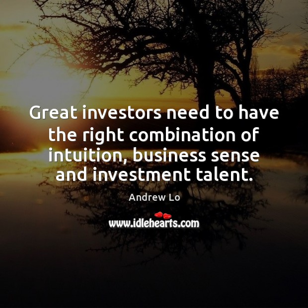 Image, Great investors need to have the right combination of intuition, business sense