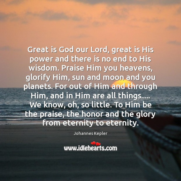 Great is God our Lord, great is His power and there is Image