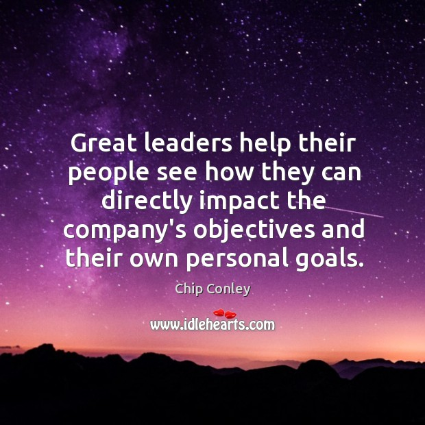 Image, Great leaders help their people see how they can directly impact the