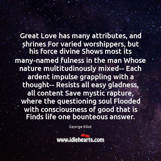Image, Great Love has many attributes, and shrines For varied worshippers, but his