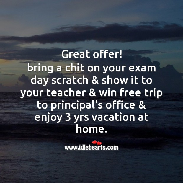 Great offer! bring a chit on your exam Image