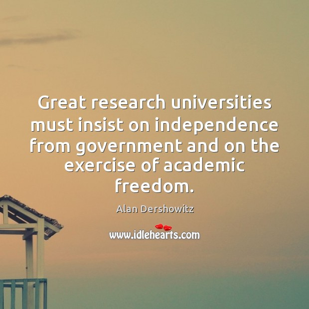 Image, Great research universities must insist on independence from government and on the