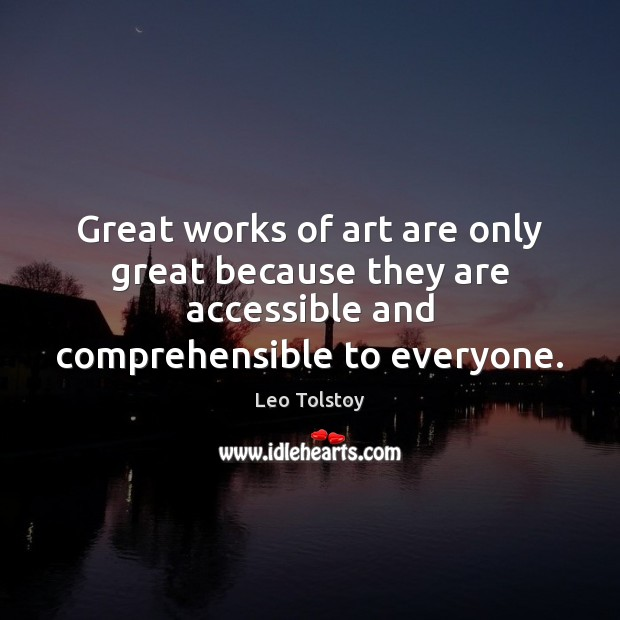 Great works of art are only great because they are accessible and Image